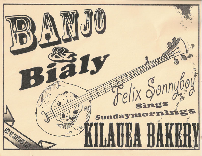 Felix Sunnyboy Live at the Kilauea Bakery Sunday Mornings