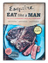 Cover of Esquire's Eat Like A Man